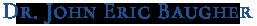 Dr. John Eric Baugher Logo